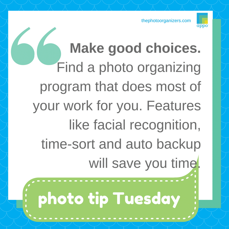 Photo Tip Tuesday: Make good choices in a photo organizing program. | ThePhotoOrganizers.com