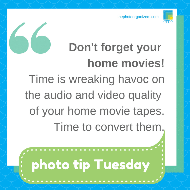 Photo Tip Tuesday: Don't forget to protect your home movies. | ThePhotoOrganizers.com