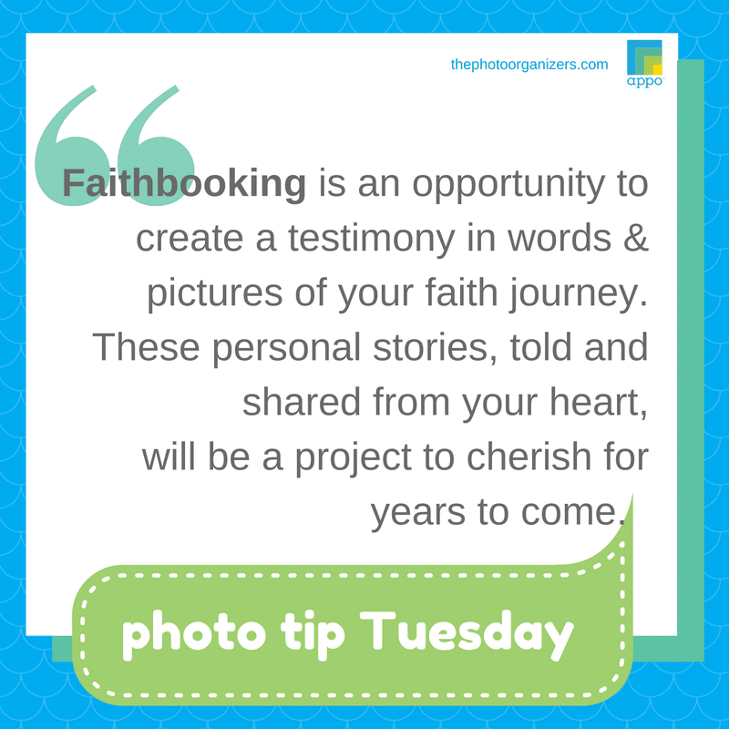 Photo Tip Tuesday: Faithbooking - Document Your Spiritual Journey | ThePhotoOrganizers.com