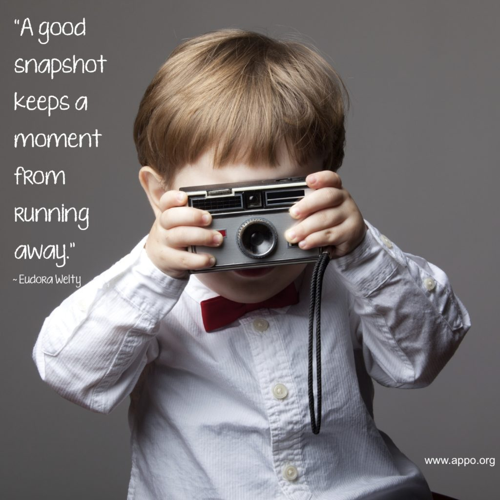 A good snapshot keeps moment from running away. ~ Unknown | ThePhotoOrganizers.com