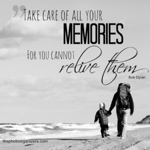 """Take care of all your memories for you cannot relive them."" ~ Bob Dylan"
