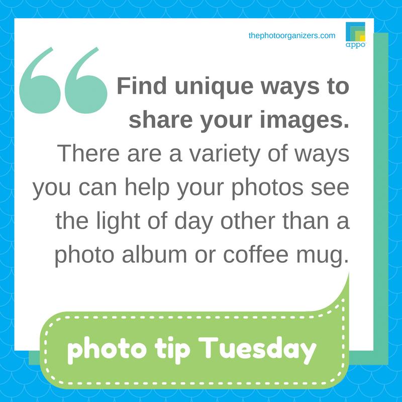 Photo Tip Tuesday: Unique Ways to Share Your Photos | ThePhotoOrganizers.com