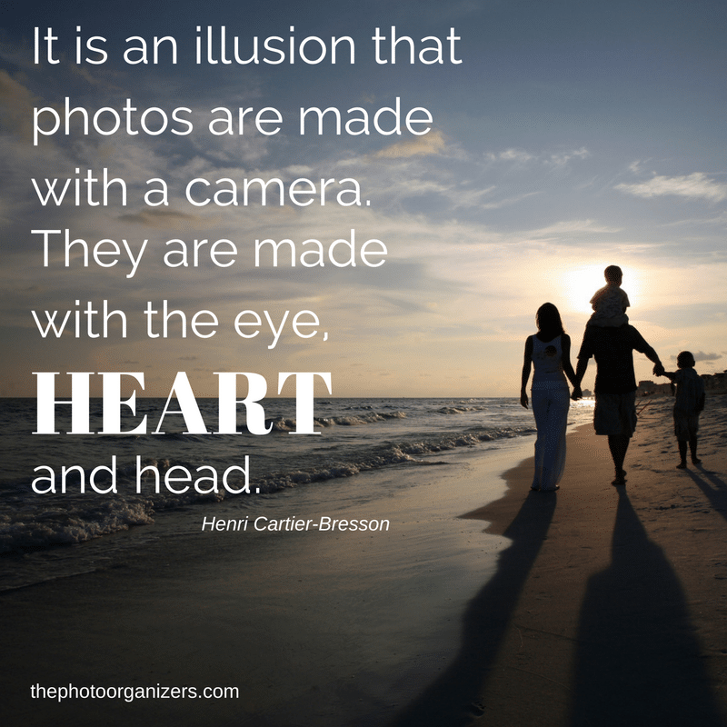 It is an illusion that photos made with a camera. They are made with the eye, heart and head. ~ Henri Cartier-Bresson | ThePhotoOrganizers.com