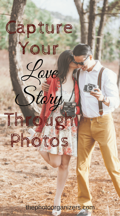 Capture Your Love Story Through Photos | ThePhotoOrganizers.com