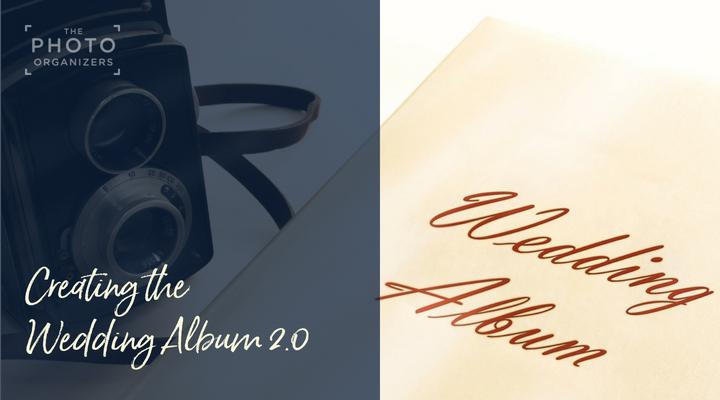 Creating The Wedding Album 2.0 | ThePhotoOrganizers.com