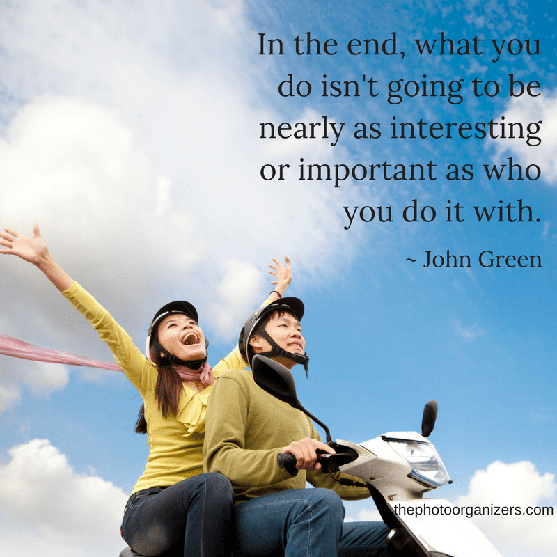 In the end, what you do isn't going to be nearly as interesting or important as who nearly as who you do it with. - John Green