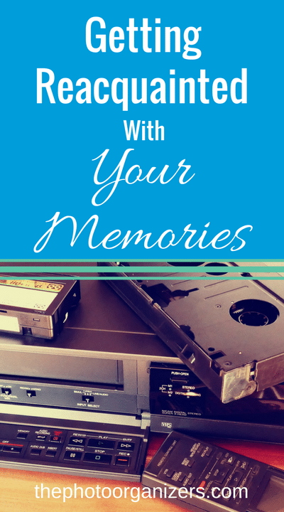 Getting Reacquainted with Your Memories | ThePhotoOrganizers