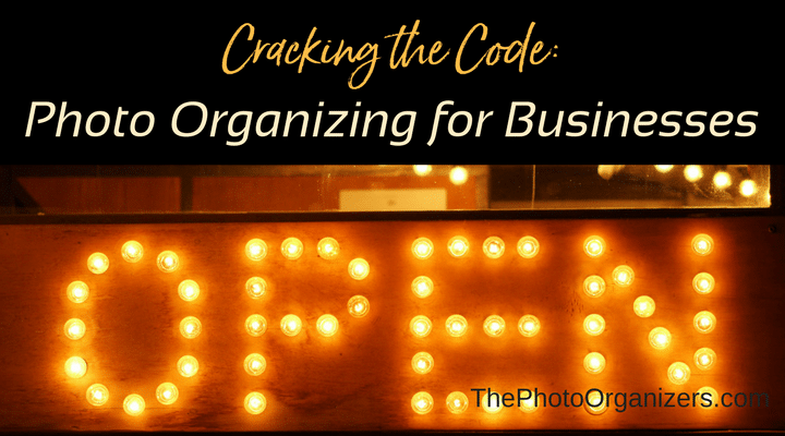 Cracking the Code: Photo Organizing for Businesses | ThePhotoOrganizers.com