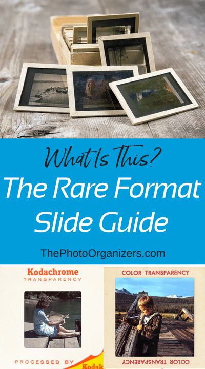 The Rare Format Slide Guide | ThePhotoOrganizers.com