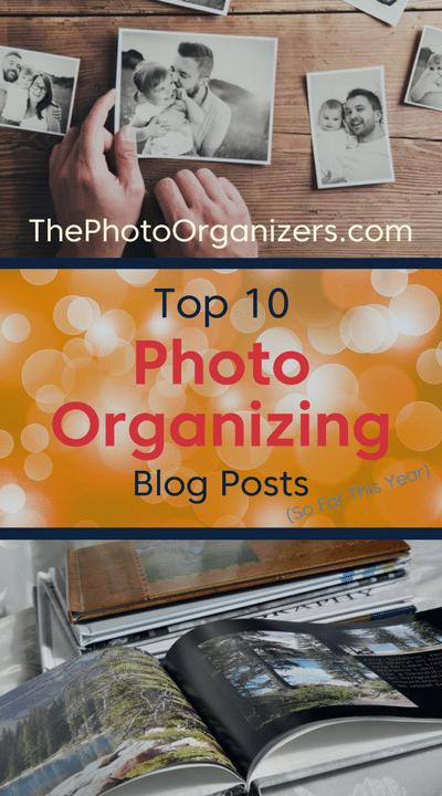 Top 10 Photo Organizing Blog Posts | ThePhotoOrganizers.com