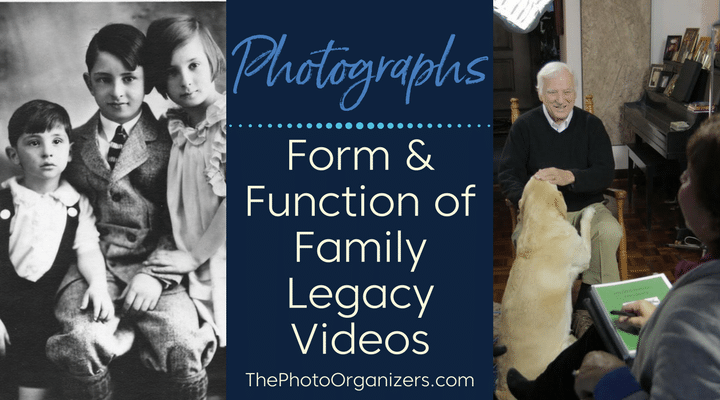 Photographs: Form & Function of Family Legacy Videos | ThePhotoOrganizers.com