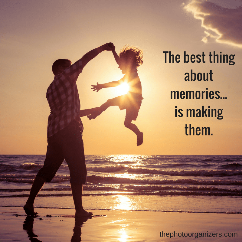 The best thing about memories is making them. | Quotes about Memories | ThePhotoOrganizers.com