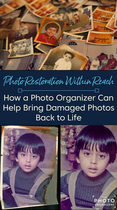 Photo Restoration Within Reach: How A Photo Organizer Can Help Bring Damaged Photos Back to Life | ThePhotoOrganizers.com