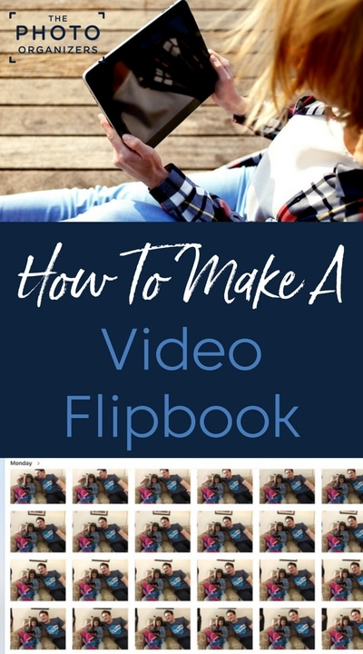 How to Make A Video Flipbook | ThePhotoOrganizers.com