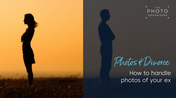 Photos and Divorce: How To Handle Photos of Your Ex | ThePhotoOrganizers.com