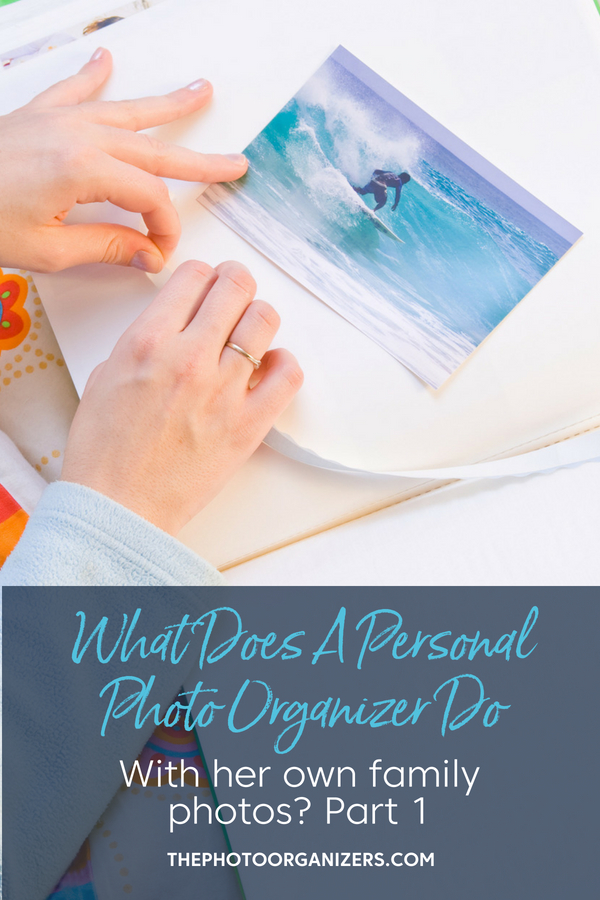 What Does A Personal Photo Organizer Do With Her Own Photos? Part 1 | ThePhotoOrganizers.com