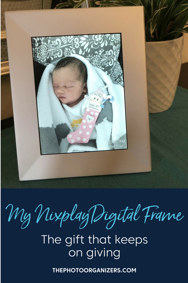 My Nixplay Digital Frame: The gift that keeps on giving | ThePhotoOrganizers.com