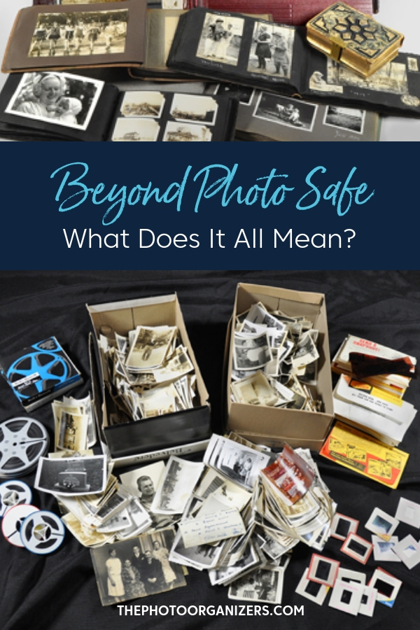 Beyond Photo Safe: What Does It All Mean? | ThePhotoOrganizers.com