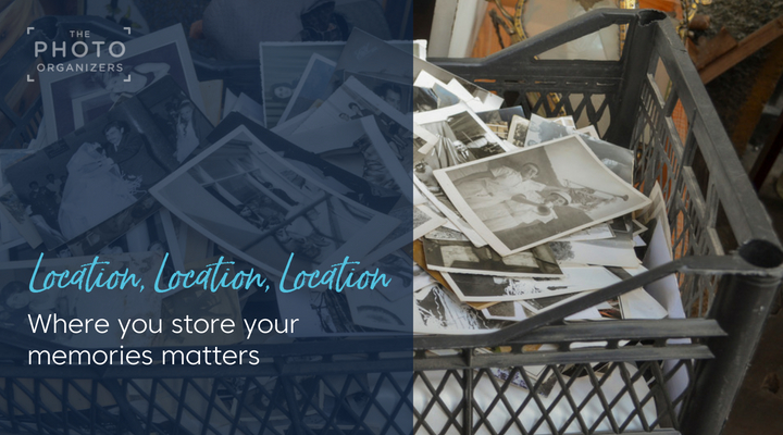 Location, Location, Location: Where You Store Your Memories Matters | ThePhotoOrganizers.com
