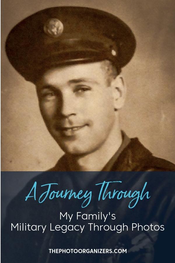 A Journey Through My Family's Military Legacy Through Photos | ThePhotoOrganizers.com
