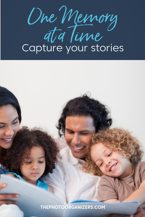One Memory at a Time: Capture Your Stories | ThePhotoOrganizers.com