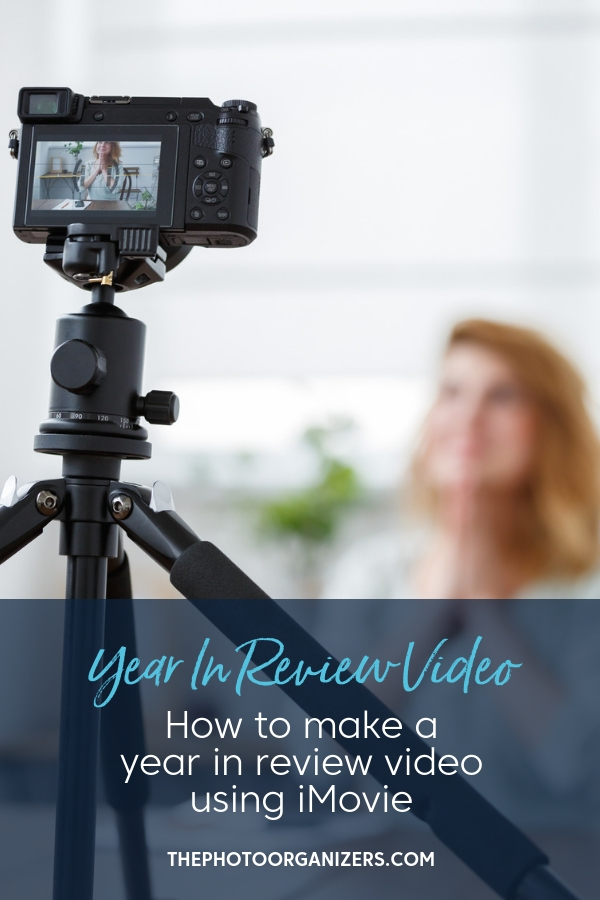 How to Make a Year In Review Video with iMovie | ThePhotoOrganizers.com