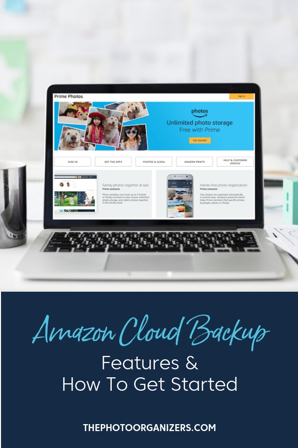 Amazon Cloud Backup: Features and How To Get Started | ThePhotoOrganizers.com